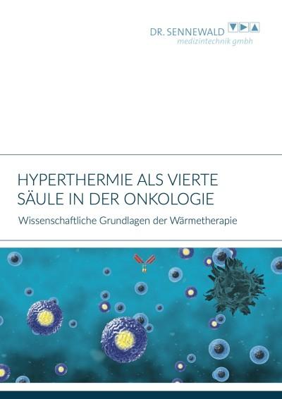Hyperthermie als vierte Säule in der Onkologie