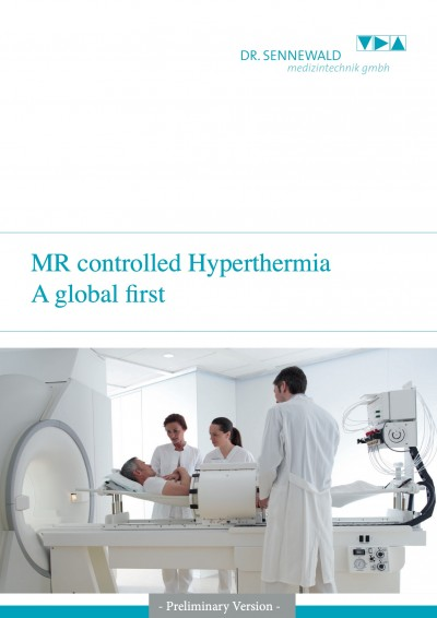 MR controlled Hyperthermia